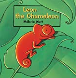 Leon the Chameleon, Mélanie Watt, 0613624297