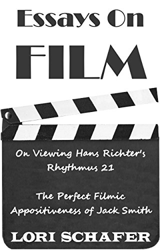 Essays on Film: On Viewing Hans Richter's Rhythmus 21 and The Perfect Filmic Appositiveness of Jack Smith
