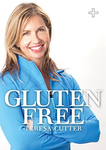 Gluten-free: Healthy Chef (Purely Delicious Mini Ebooks) by Teresa Cutter