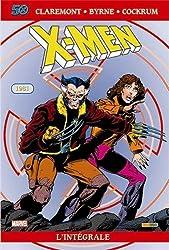 X-Men l'Intégrale : 1981 : Edition spéciale anniversaire