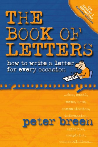 The Book of Letters: How to Write a Letter for Every Occasion