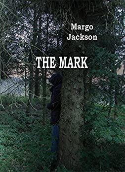 The Mark by [Jackson, Margo]