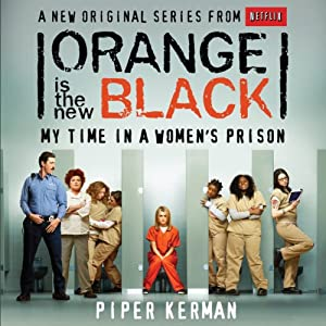 Orange Is the New Black Hörbuch