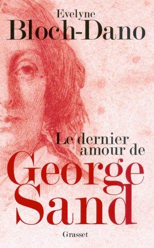 Le Dernier Amour De George Sand [Pdf/ePub] eBook