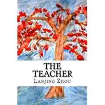 The Teacher: Contemporary Chinese poems with English translation