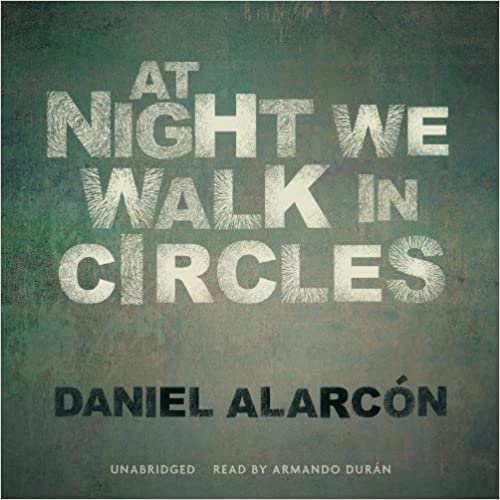 At Night We Walk in Circles (Library Edition)