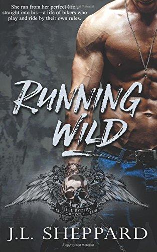 Running Wild by The Wild Rose Press, Inc. (Scarlet Rose)