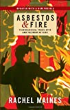 Asbestos and Fire, Rachel Maines, 0813564727