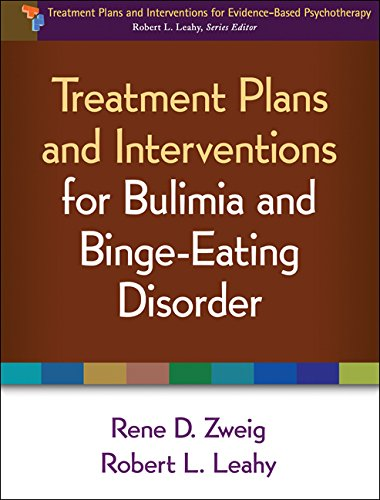 Treatment Plans and Interventions for Bulimia and Binge-Eating Disorder (Treatment Plans and Interventions for Evidence-Based Psychotherapy) (Enhanced Cognitive Behavioral Therapy For Eating Disorders)