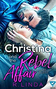 Christina and the Rebel Affair (Scandalous Series Book 6)