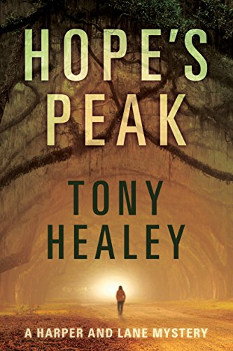 Hope's Peak (Harper and Lane Book 1)