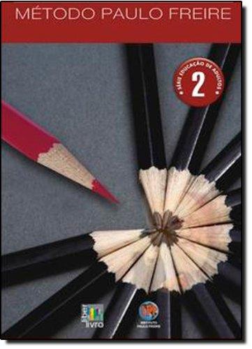 Educação de Adultos. Método Paulo Freire - Volume 2