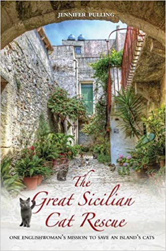 WORK The Great Sicilian Cat Rescue: One Englishwoman's Mission To Save An Island's Cats. million design puesta against Maxima Account