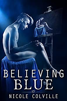 Believing Blue (The Manchester Menage Collection Book 3) by [Colville, Nicole]