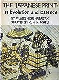 The Japanese Print, Muneshige Narazaki and C. H. Mitchell, 0870110314