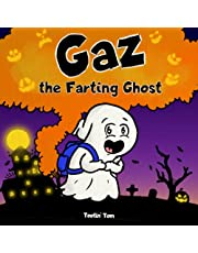 Gaz the Farting Ghost: A Funny Read Aloud Halloween Picture Book For Kids and Adults About a Tooting Ghost, A Rhyming Halloween Story Book for Fall and Autumn