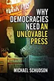 img - for Why Democracies Need an Unlovable Press book / textbook / text book