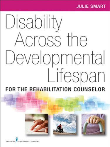 Download Disability Across the Developmental Life Span: For the Rehabilitation Counselor Pdf