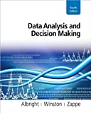 by Wayne Winston,by Christopher Zappe,by S. Christian Albright Data Analysis and Decision Making (with Printed Access Card)(text only)4th (Fourth) edition[Hardcover]2010