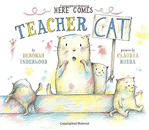 Here Comes Teacher Cat (A A Comes Of Age)
