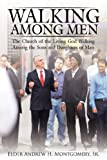 Walking among Men, Andrew Montgomery, 1434385884