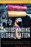Understanding Globalization, Robert K. Schaeffer, 0742561801