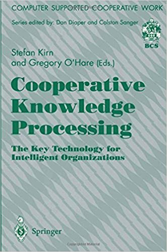Cooperative Knowledge Processing: The Key Technology for Intelligent Organizations (Computer Supported Cooperative Work) by Stefan Kirn Gregory O'Hare (1997-01-01)