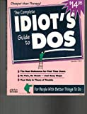 The Complete Idiot's Guide to DOS 6, Jennifer Flynn, 1567611699