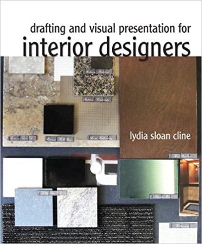 Drafting And Visual Presentation For Interior Designers (Fashion Series)  1st Edition