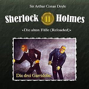Die drei Garridebs (Sherlock Holmes - Die alten Fälle 11 [Reloaded]) Hörspiel