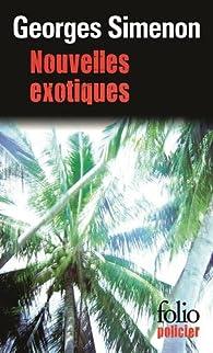 Nouvelles exotiques par Georges Simenon