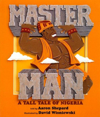 Master Man: A Tall Tale of ()