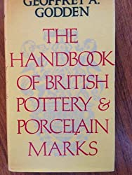 Handbook of British Pottery and Porcelain Marks