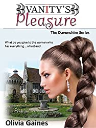 Vanity's Pleasure (The Davonshire Series Book 3) (English Edition)