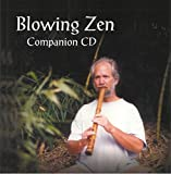 Blowing Zen Companion CD