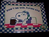 Don't Be Sad, Flying Ace, Charles M. Schulz, 0886874874