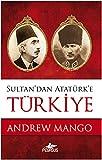 img - for Sultan'dan Ataturk'e Turkiye book / textbook / text book