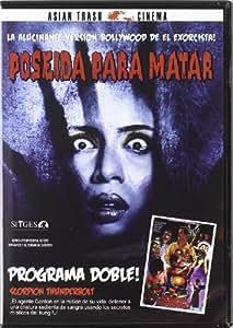 Poseida Para Matar / Scorpion Thunderbol [DVD]