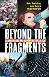img - for Beyond the Fragments: Feminism and the Making of Socialism book / textbook / text book
