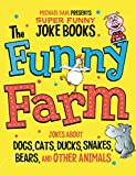 The Funny Farm (Michael Dahl Presents Super Funny Joke Books)