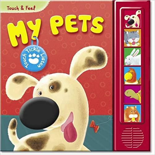 My Pets (touch & Feel (az Books)) por Michelle Coleman