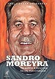 Sandro Moreyra: um autor à procura de um personagem (Portuguese Edition)