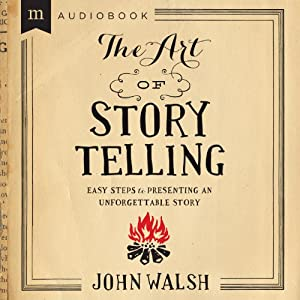 The Art of Storytelling Audiobook