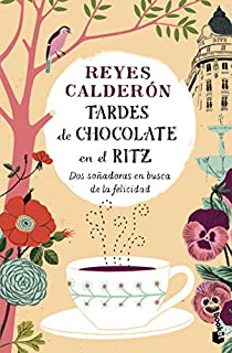 Tardes de chocolate en el Ritz par Calderón