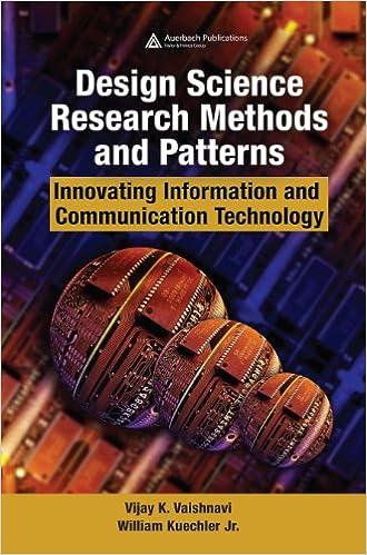 Design Science Research Methods And Patterns Innovating Information And Communication Technology 1 Vaishnavi Vijay K Ebook Amazon Com