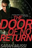 The Door of No Return, Sarah Mussi, 1416968253