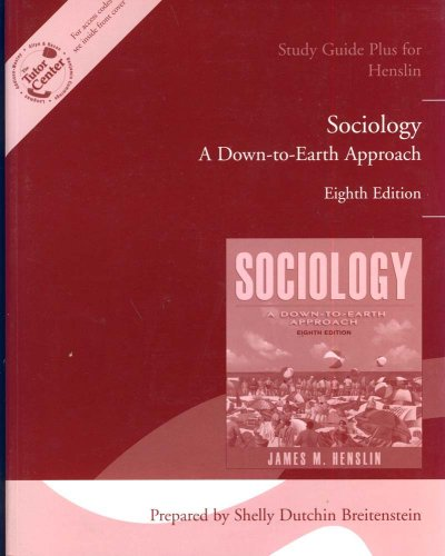 Study Guide for Henslin Sociology: A Down-to-Earth Approach
