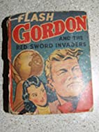Flash Gordon and the Red Sword Invaders The…