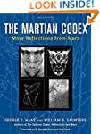 The Martian Codex: More Reflections f...