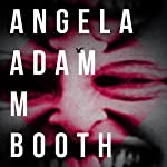 Angela | Adam M. Booth